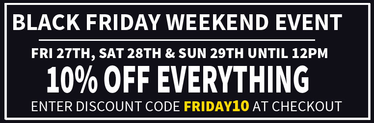 Black Friday 10% Off Everything